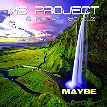 Maybe (feat. Michael Scholz)