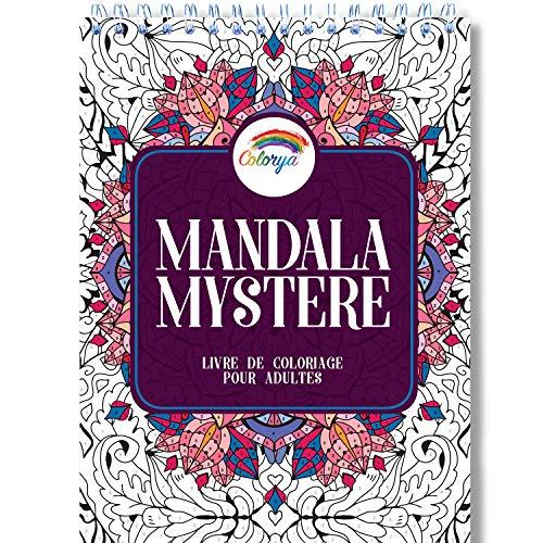 Livre de Coloriage Adulte: Coloriage Mystere Mandala Adulte, le Premier Cahier de Coloriage Mystère Adulte avec Papier Artiste et Reliure Spirale par Colorya