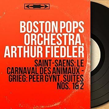 Saint-Saëns: Le carnaval des animaux - Grieg: Peer Gynt, suites Nos. 1 & 2 (Mono Version)