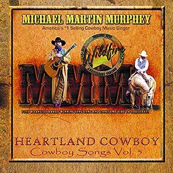 Heartland Cowboy Cowboy Songs, Vol. 5