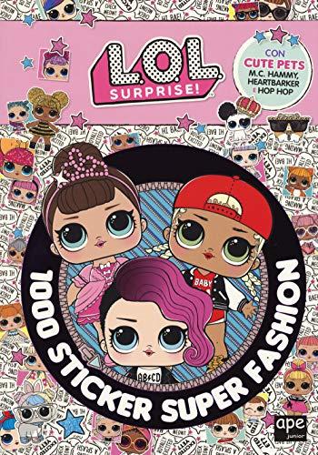 1000 sticker super fashion. L.O.L. Surprise! Ediz. a colori