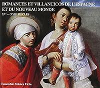 Romances Y Villancicos De Espa Y Del Nuevo Mundo