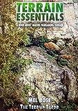 Terrain Essentials: A Book About Making Wargaming Terrain by Mel Bose