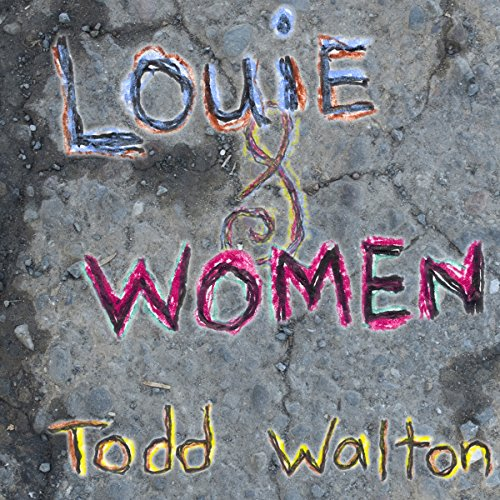 Louie & Women audiobook cover art