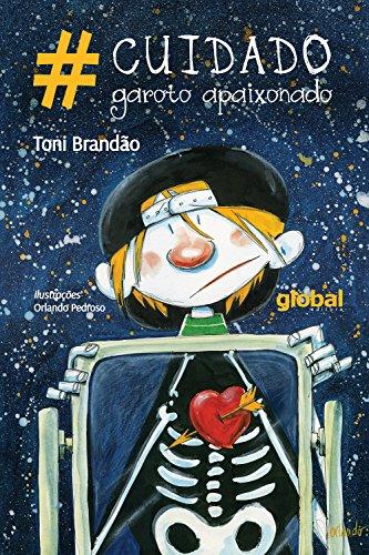 #Cuidado garoto apaixonado (Toni Brandão)