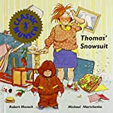 Thomas' Snowsuit (Munsch for Kids) by Robert Munsch (1989-06-01)
