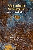 Una mirada al Universo: Ensayos sobre alquimia, ciencias naturales, misticismo, fotografía y pintura: 88 (El Árbol del Paraíso)