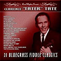 20 Bluegrass Fiddle Classics: Vintage 60's by Clarence Tater Tate (2011-10-11)