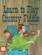 Mel Bay Learn to Play Country Fiddle