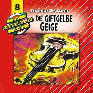 Die giftgelbe Geige (Die Knickerbocker-Bande 8) Titelbild