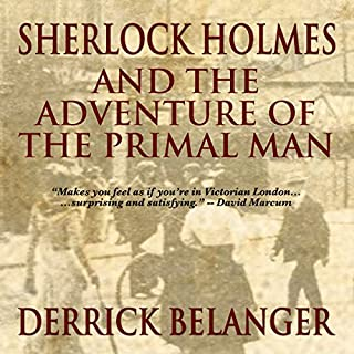 Sherlock Holmes and the Adventure of the Primal Man cover art