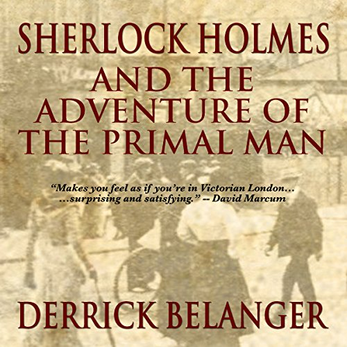 Sherlock Holmes and the Adventure of the Primal Man Titelbild