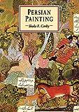 Persian Painting (Eastern Art Series)