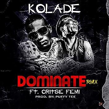 Dominate (feat. Oritse Femi)