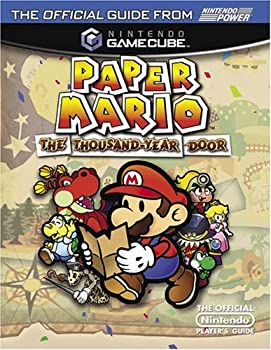 Official Nintendo Paper Mario: The Thousand-Year Door Player's Guide 1930206518 Book Cover