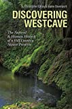 Discovering Westcave: The Natural and Human History of a Hill Country Nature Preserve (Kathie and Ed Cox Jr. Books on Conservation Leadership, sponsored ... Texas State University) (English Edition)