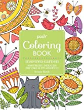 Posh Adult Coloring Book Inspired Garden: Soothing Designs for Fun & Relaxation (Volume 17) (Posh Coloring Books)