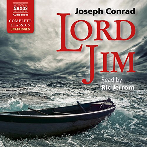 Lord Jim                   By:                                                                                                                                 Joseph Conrad                               Narrated by:                                                                                                                                 Ric Jerrom                      Length: 15 hrs and 34 mins     Not rated yet     Overall 0.0
