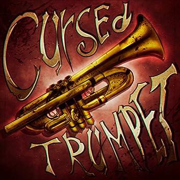 Cursed Trumpet