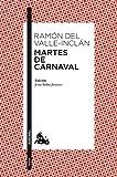 Martes de Carnaval: Esperpentos (Teatro)