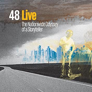 48 Live - The Nationwide Odyssey of a Storyteller