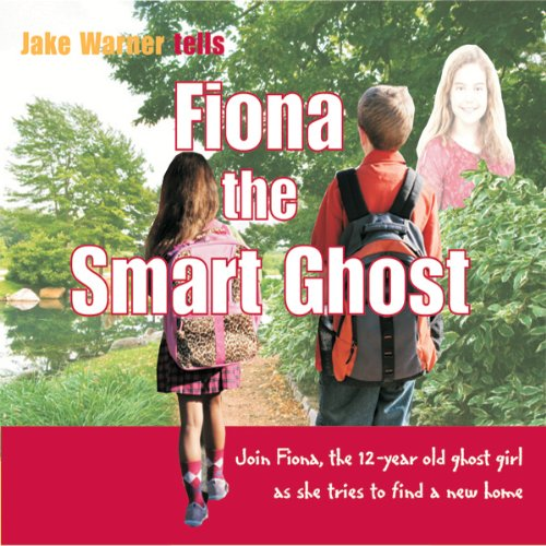 Fiona the Smart Ghost audiobook cover art