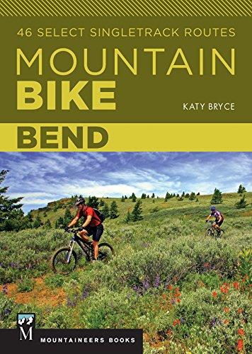 mountain bike 46 Mountain Bike Bend: 46 Select Singletrack Routes (English Edition)