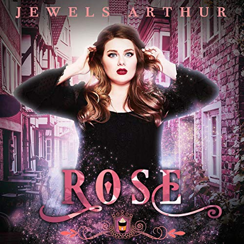 Rose Audiobook By Jewels Arthur, Silver Springs Library cover art