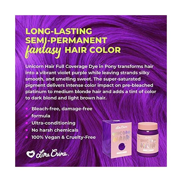 Lime Crime Unicorn Hair Dye, Pony - Electric Violet Purple Hair Color - Full Coverage, Ultra-Conditioning, Semi-Permanent, Damage-Free Formula - Vegan - 6.76 fl oz 5