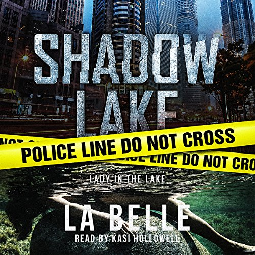Shadow Lake: Lady in the Lake audiobook cover art