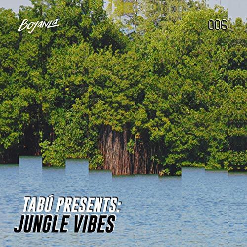 Tabú Presents: Jungle Vibes