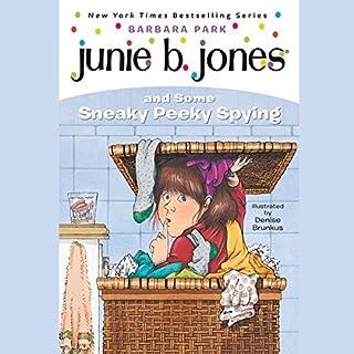 Junie B. Jones and Some Sneaky Peeky Spying audiobook cover art