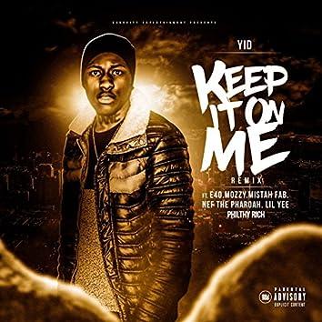 Keep It on Me (Remix)