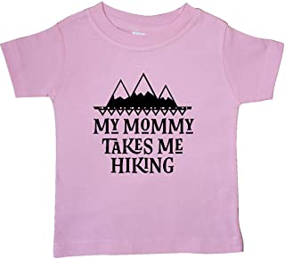 Hiker Mommy Takes Me Hiking Baby T-Shirt