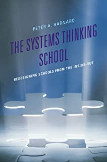 The Systems Thinking School: Redesigning Schools from the Inside-Out