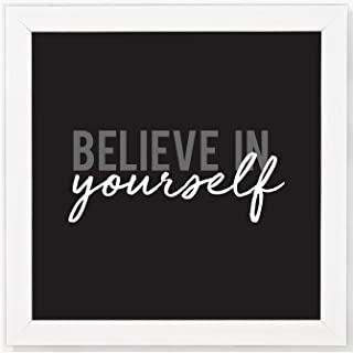 POSTERMONK Synthetic Wood Wall Hanging Art Print White Frame for Office, Home and Room Decor (8x8 Inch- Believe in Yourself)
