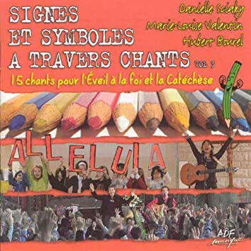Signes et symboles à travers chants, Vol. 3