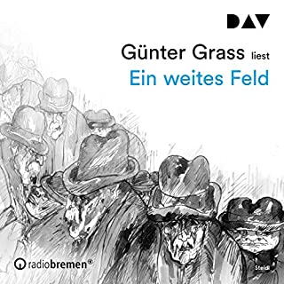 Ein weites Feld                   Autor:                                                                                                                                 Günter Grass                               Sprecher:                                                                                                                                 Günter Grass                      Spieldauer: 30 Std. und 9 Min.     4 Bewertungen     Gesamt 4,3