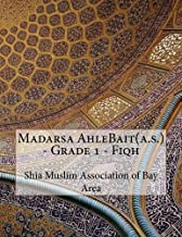 Madarsa AhleBait(a.s.) - Grade 1 - Fiqh by Shia Muslim Association of Bay Area (2015-11-11)