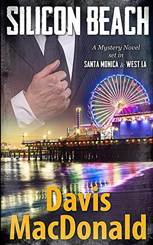 Silicon Beach: A Mystery Novel set in Los Angeles (THE JUDGE SERIES Book 3) (English Edition)
