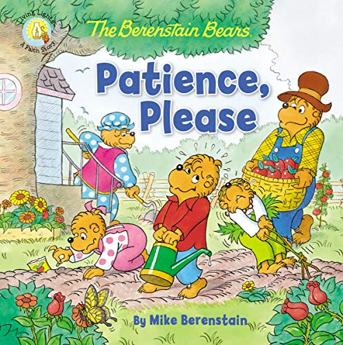 The Berenstain Bears Patience, Please (Berenstain Bears/Living Lights: A Faith Story) (English Edition)