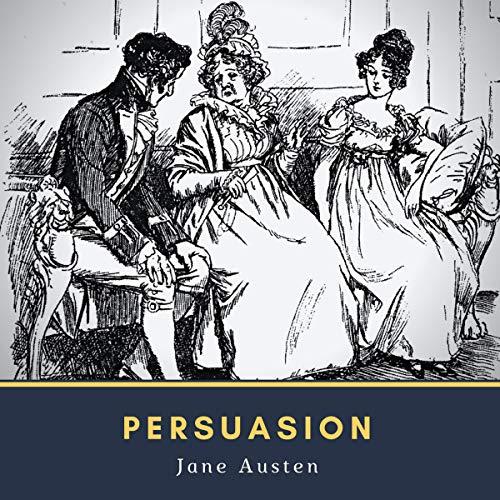 Persuasion (Immortal Literature Series) audiobook cover art