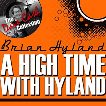 A High Time With Hyland - [The Dave Cash Collection]