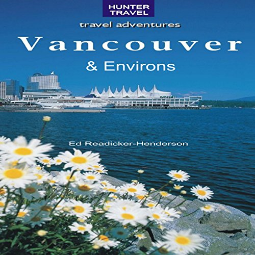 Vancouver & Its Environs audiobook cover art