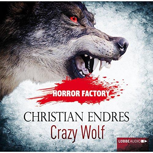Crazy Wolf: Die Bestie in mir! Titelbild