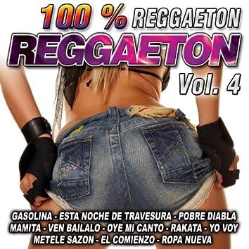 Reggaeton 100 %-Vol. 4