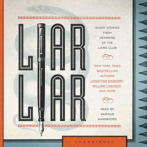 Liar Liar     Short Stories by Members of the Liar's Club              著者:                                                                                                                                 The Liars Club                               ナレーター:                                                                                                                                 Ray Porter,                                                                                        Mirron Willis,                                                                                        Paul Michael Garcia,                   、その他                 再生時間: 9 時間  58 分     レビューはまだありません。     総合評価 0.0