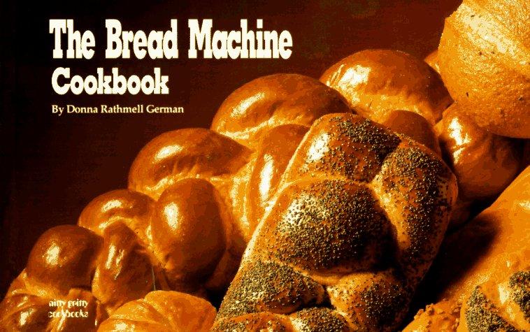 The Bread Machine Cookbook (Nitty Gritty Cookbooks)