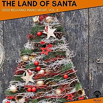 The Land Of Santa - 2020 Relaxing Piano Night, Vol. 6