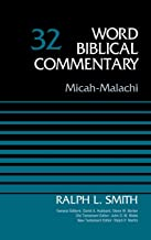 Micah-Malachi, Volume 32 (Word Biblical Commentary)
